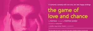 Canadian Stage 11.12 Brochure, The Game of Love and Chance