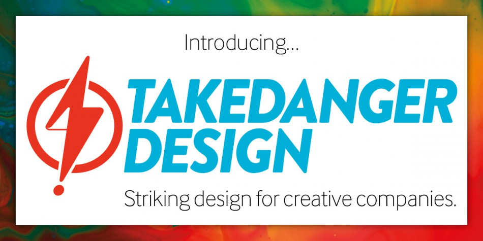 Introducing Takedanger Design